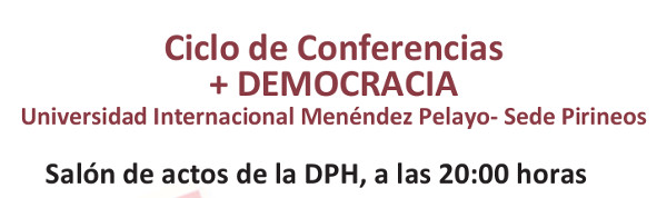 Ciclo de conferencias +Democracia